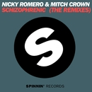Schizophrenic (The Remixes)/Nicky Romero