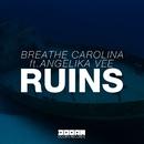 Ruins (feat. Angelika Vee)/Breathe Carolina