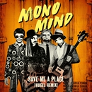 Save Me a Place (Hugel Remix)/Mono Mind