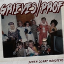 Super Scary Monsters (feat. Prof)/Grieves
