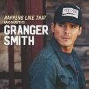 Happens Like That (Acoustic)/Granger Smith