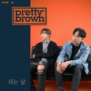 Lonesome Day/Pretty Brown