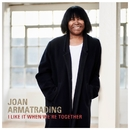 I Like It When We're Together (Edit)/Joan Armatrading