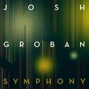 Symphony/Josh Groban