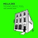 Techno Disco Tool (Todd Edwards Remix)/Mella Dee