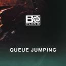 Queue Jumping/Plan B