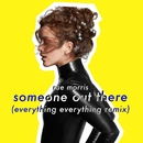 Someone Out There (Everything Everything Remix)/Rae Morris