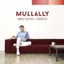 Sweet Coffee (feat. Bassette)/Mullally