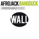 Bangduck (Moguai Remix)/Afrojack