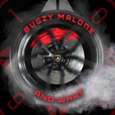 AND WHAT/Bugzy Malone