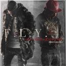 F.L.Y (feat. Fetty Wap)/De La Ghetto