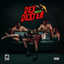 Dex Meets Dexter/Famous Dex
