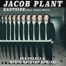 Eastside (feat. Soren Bryce) [Ben Pearce & Mason Maynard Remixes]/Jacob Plant