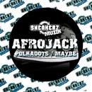 Polkadots / Maybe/Afrojack