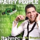 Party People (feat. MC Boogshe)/Ralvero