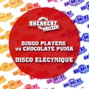 Disco Electrique (Remixes)/Bingo Players & Chocolate Puma
