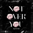 Not Over You/Molly Kate Kestner