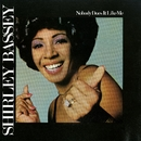 Nobody Does It Like Me/Shirley Bassey
