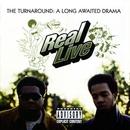 The Turnaround: A Long Awaited Drama/Real Live