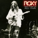 ROXY: Tonight's the Night Live/Neil Young International Harvesters