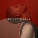 Cheap Smell/Kovacs