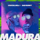 Madura (feat. Bad Bunny)/Cosculluela