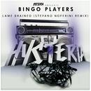 Lame Brained (Stefano Noferini Remix)/Bingo Players
