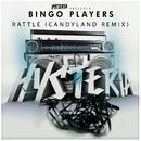 Rattle (Candyland Remix)/Bingo Players