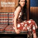 Time (The Revelator)/Gillian Welch
