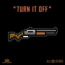 Turn It Off/Rockademy All Stars