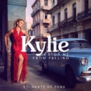 Stop Me from Falling (feat. Gente de Zona)/Kylie Minogue