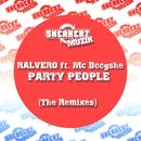 Party People (feat. MC Boogshe) [The Remixes]/Ralvero