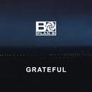 Grateful/Plan B