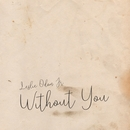 Without You/Leslie Odom Jr.