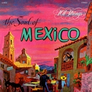 The Soul of Mexico (Remastered from the Original Master Tapes)/101 Strings Orchestra
