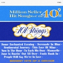 Million Seller Hit Songs of the 40s (Remastered from the Original Master Tapes)/101 Strings Orchestra
