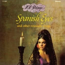 Spanish Eyes and Other Romantic Songs (Remastered from the Original Master Tapes)/101 Strings Orchestra