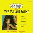 101 Strings Play the Tijuana Sound (Remastered from the Original Master Tapes)/101 Strings Orchestra