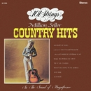 101 Strings Play Million Seller Country Hits (Remastered from the Original Master Tapes)/101 Strings Orchestra