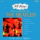 101 Strings Play Hits Written by The Beatles (Remastered from the Original Master Tapes)/101 Strings Orchestra