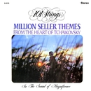 Million Seller Themes from the Heart of Tchaikovsky (Remastered from the Original Master Tapes)/101 Strings Orchestra