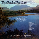The Soul of Scotland (Remastered from the Original Master Tapes)/101 Strings Orchestra