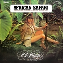 African Safari (Remastered from the Original Master Tapes)/101 Strings Orchestra
