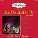 101 Strings Play Million Seller Hits, Vol. 1 (Remastered from the Original Master Tapes)/101 Strings Orchestra