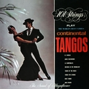 The World's Most Famous Continental Tangos (Remastered from the Original Master Tapes)/101 Strings Orchestra