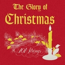 The Glory of Christmas (Remastered from the Original Master Tapes)/101 Strings Orchestra