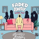 Faded Away (feat. Icona Pop)/Sweater Beats