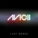 Last Dance (Remixes)/Avicii