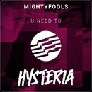 U Need To/Mightyfools