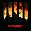 All I See Is War/Sevendust